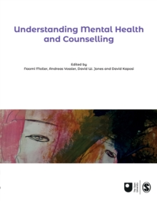 Understanding Mental Health and Counselling, Paperback / softback Book