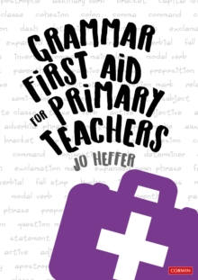 Grammar First Aid for Primary Teachers, Hardback Book