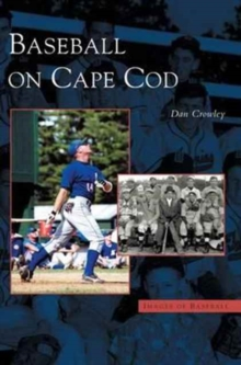 Baseball on Cape Cod, Hardback Book