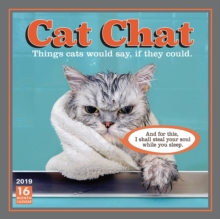 Cat Chat: Things Cats Would Say If They Could 2019 Square Wall Calendar, Calendar Book