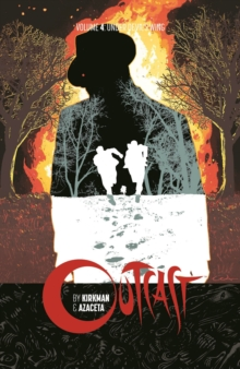 Outcast by Kirkman & Azaceta Volume 4, Paperback Book