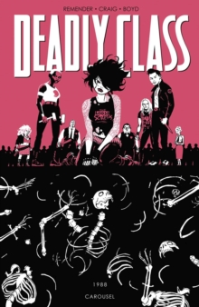 Deadly Class Volume 5: Carousel, Paperback / softback Book