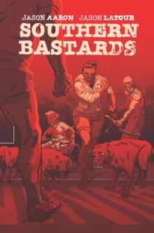 Southern Bastards Volume 4, Paperback / softback Book