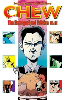 Chew Smorgasbord Edition Volume 3, Hardback Book