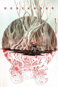 Descender Volume 5: Rise of the Robots, Paperback / softback Book