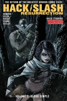 Hack/Slash: Resurrection Volume 2: Blood Simple, Paperback / softback Book