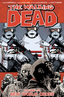 The Walking Dead Volume 30: New World Order, Paperback / softback Book
