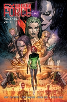 Cyber Force: Awakening Volume 1, Paperback / softback Book