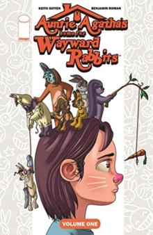 Auntie Agatha's Home for Wayward Rabbits Volume 1, Paperback / softback Book