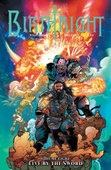 Birthright Volume 8: Live by the Sword, Paperback / softback Book