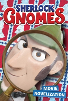 Sherlock Gnomes Movie Novelization, Paperback Book