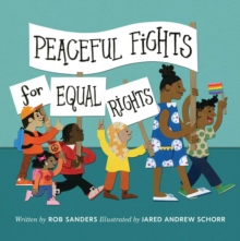 Peaceful Fights for Equal Rights, Hardback Book