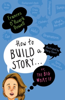 How to Build a Story . . . Or, the Big What If, EPUB eBook