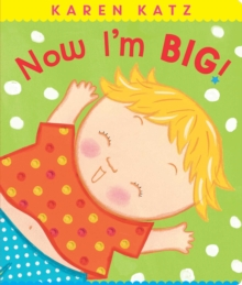 Now I'm Big!, Board book Book