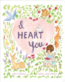 I Heart You, Board book Book