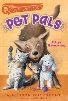 Mitzy's Homecoming : Pet Pals 1, EPUB eBook