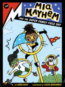 Mia Mayhem and the Super Family Field Day, EPUB eBook