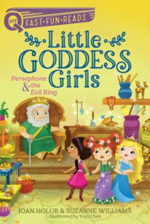 Persephone & the Evil King : Little Goddess Girls 6, EPUB eBook