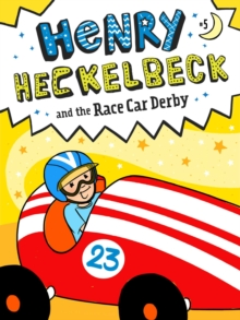 Henry Heckelbeck and the Race Car Derby, EPUB eBook