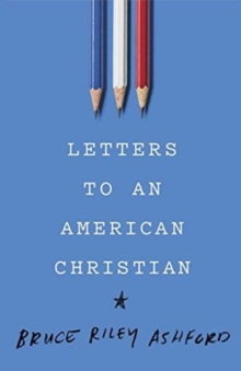 LETTERS TO AN AMERICAN CHRISTIAN, Paperback Book