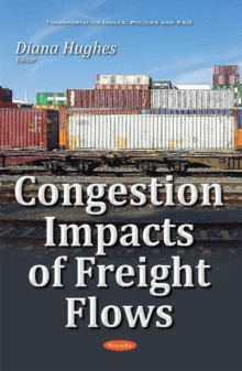 Congestion Impacts of Freight Flows, Paperback / softback Book