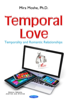 Temporal Love : Temporality & Romantic Relationships, Hardback Book