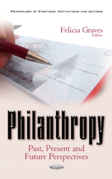Philanthropy : Past, Present & Future Perspectives, Hardback Book
