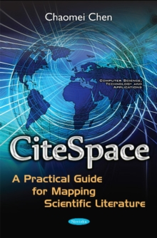 Citespace : A Practical Guide for Mapping Scientific Literature, Paperback Book