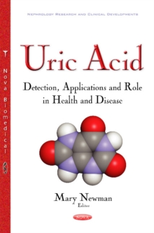 Uric Acid : Detection, Applications & Role in Health & Disease, Paperback / softback Book