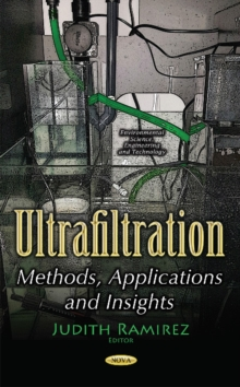 Ultrafiltration : Methods, Applications & Insights, Paperback / softback Book
