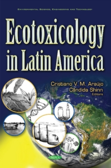 Ecotoxicology in Latin America, Hardback Book