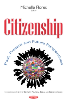 Citizenship : Past, Present & Future Perspectives, Paperback / softback Book