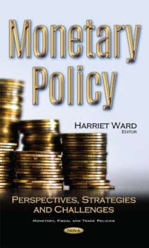 Monetary Policy : Perspectives, Strategies & Challenges, Hardback Book
