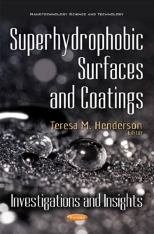 Superhydrophobic Surfaces & Coatings : Investigations & Insights, Paperback / softback Book