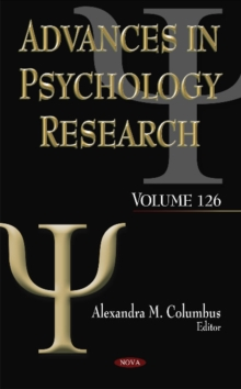 Advances in Psychology Research : Volume 126, Hardback Book