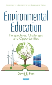 Environmental Education : Perspectives, Challenges and Opportunities, Hardback Book