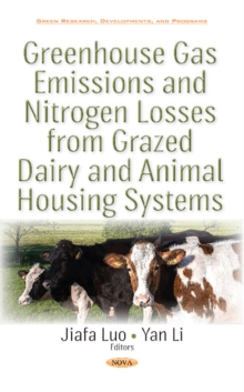 Greenhouse Gas Emissions & Nitrogen Losses from Grazed Dairy & Animal Housing Systems, Hardback Book