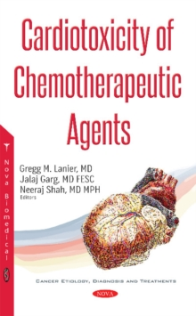 Cardiotoxicity of Chemotherapeutic Agents, Paperback / softback Book