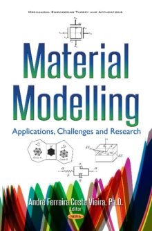 Material Modelling : Applications, Challenges & Research, Hardback Book