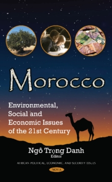 Morocco : Environmental, Social & Economic Issues of the 21st Century, Hardback Book