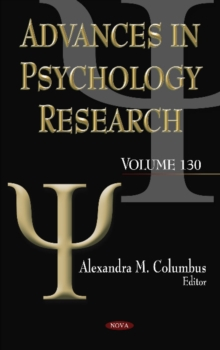 Advances in Psychology Research : Volume 130, Hardback Book