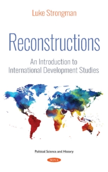 Reconstructions : An Introduction to International  Development Studies, Hardback Book