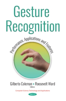 Gesture Recognition : Performance, Applications and Features, Paperback / softback Book