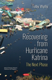 Recovering from Hurricane Katrina : The Next Phase, Paperback / softback Book