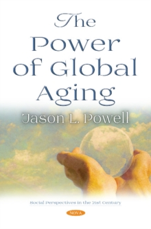 The Power of Global Aging, Paperback / softback Book