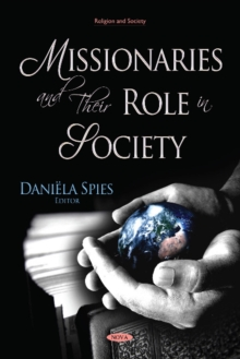 Missionaries and Their Role in Society, Hardback Book