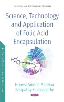 Science, Technology and Application of Folic Acid Encapsulation, Hardback Book