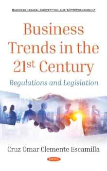 Business Trends in the 21st Century : Regulations and Legislation, Hardback Book