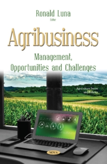 Agribusiness : Management, Opportunities and Challenges, Paperback / softback Book