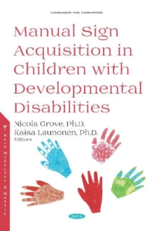 Manual Sign Acquisition in Children with Developmental Disabilities, Hardback Book